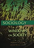 Sociology: Windows on Society: An Anthology