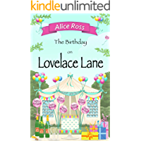 The Birthday on Lovelace Lane: More fun and frolics with the street's residents (Lovelace Lane, Book 6)