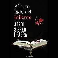 Al otro lado del infierno (HarperBolsillo) (Spanish Edition)