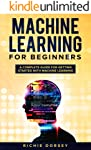 Machine Learning for Beginners: A Complete Guide for Getting Started with Machine Learning (English Edition)