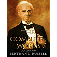 The Complete Works of Bertrand Russell