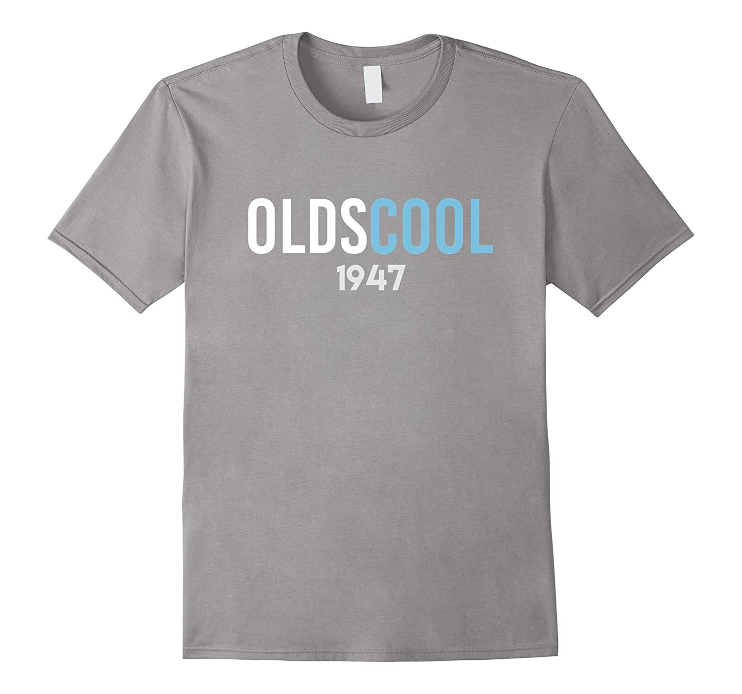 Oldscool 1947 70th Birthday Gift For 70 Year Old T Shirt RT