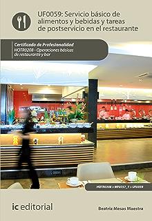 Servicio básico de alimentos y bebidas y tareas de postservicio en el restaurante. HOTR0208 (