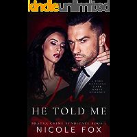 Lies He Told Me: A Dark Mafia Romance (Bratva Crime Syndicate Book 1) book cover