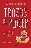 Trazos de placer (Trilogía del placer 1)