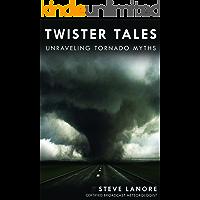 Twister Tales: Unraveling Tornado Myths