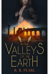The Watchers Book One: In The Valleys Of The Earth Kindle Edition