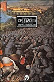 A History of the Crusades: The First Crusade v. 1 (Peregrine Books)