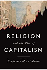 Religion and the Rise of Capitalism Kindle Edition