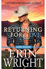 Returning for Love: A Western Romance Novel (Long Valley Romance Book 4) Kindle Edition