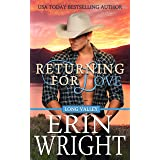 Returning for Love: A Western Romance Novel (Long Valley Romance Book 4)