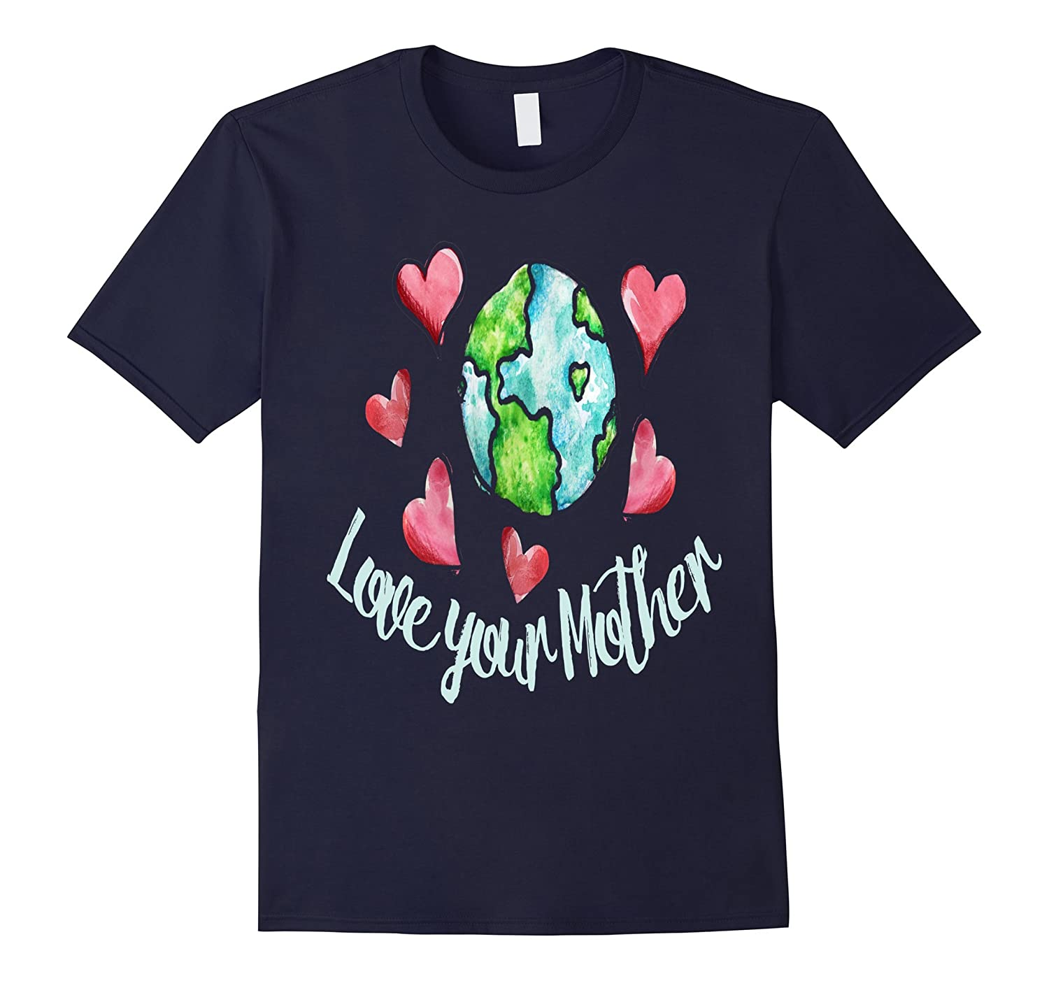 Love your mother earth day T-shirt design idea men boy gift-TD