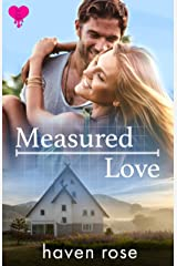 Measured Love (Sweet Steamy Nights Book 1) Kindle Edition