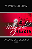Two Magical Hearts (A Second Chance Series Book 3)