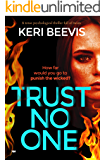 Trust No One: a tense psychological thriller full of twists