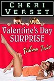 Valentine's Day Surprise: Taboo Trio