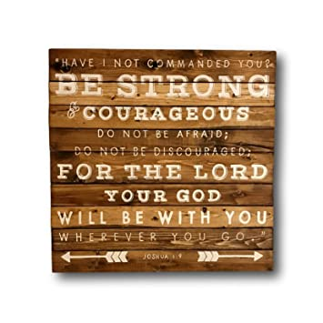 Joshua 19 Sign Be Strong And Courageous Sign Religious Art