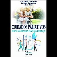 Cuidados paliativos: foco na pessoa não na doença