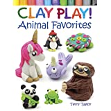 Clay Play! Animal Favorites (Dover Children's Activity Books)