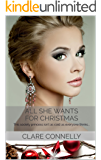All She Wants For Christmas: This Society Princess isn't as cold as everyone thinks... (The Casacelli Family Saga Book 2) (English Edition)