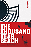 The Thousand Year Beach (English Edition)