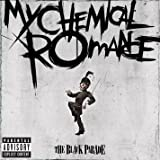 The Black Parade [Explicit]