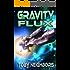 Gravity Flux: Kestrel Class Saga Book 3