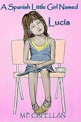 A Spanish Little Girl Named Lucía Kindle Edition