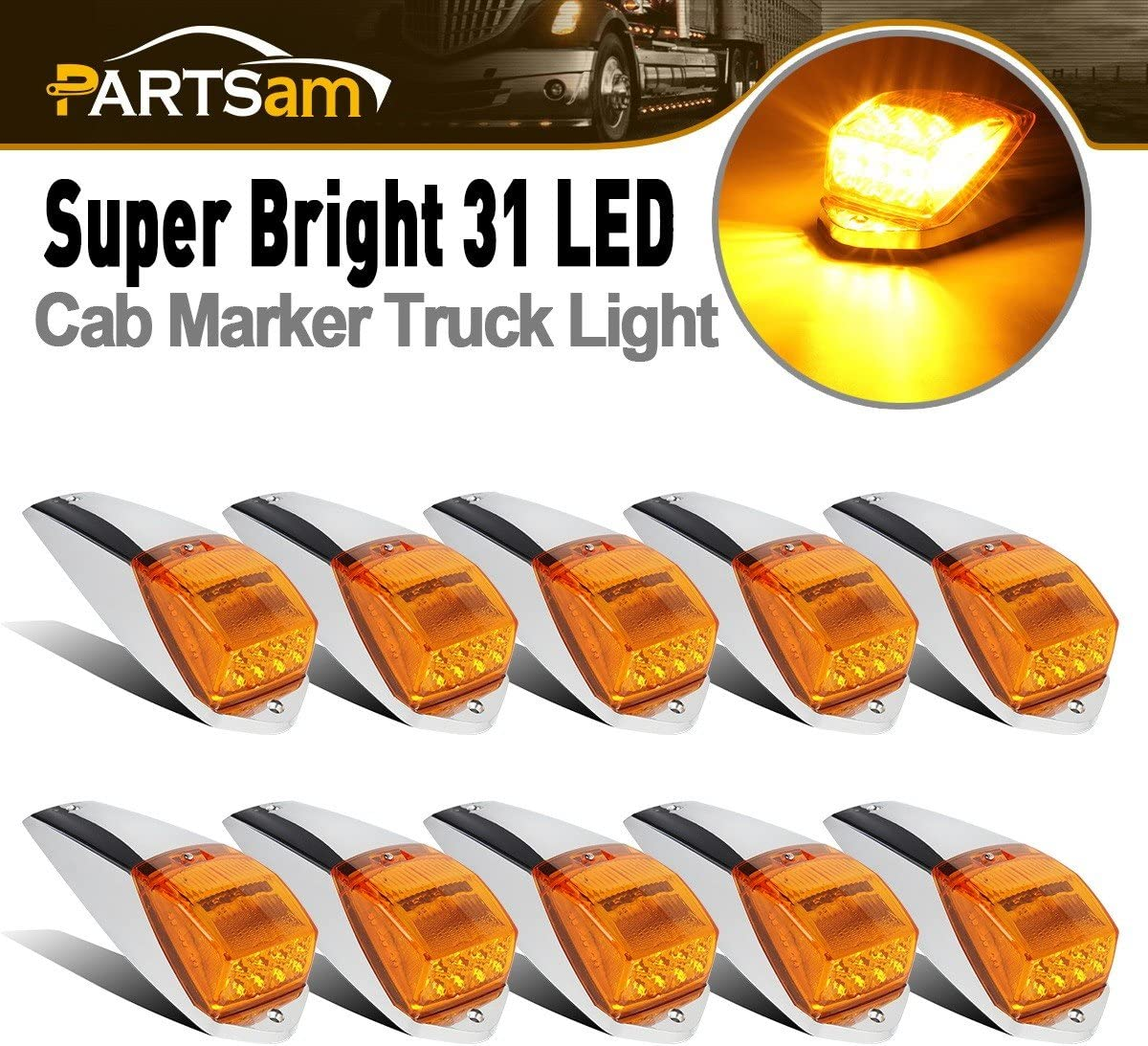 B079FKR9VR Partsam 10pcs Amber 31LED Cab Marker Light Top Roof Running Lights w/Chrome Base Compatible with Peterbilt/Kenworth/Freightliner/Volvo/Western Star/Mack/International/Paccar Trailer Trucks 81FJ2BHYaP9L.SL1200_
