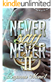 Never Say Never 2