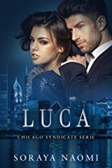 Luca (Chicago Syndicate serie Book 2) (Dutch Edition) Kindle Edition
