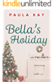 Bella's Holiday (A Map for Bella Book 2)