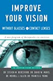 Improve Your Vision Without Glasses or Contact