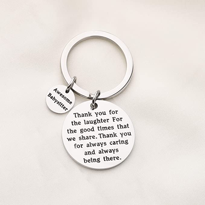 Babysitter Gift Thank You for Always Caring and Always Being There Keychain Appreciation Gift Nanny Thank You Gift