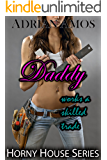 Daddy Works a Skilled Trade (TABOO Horny House Series)