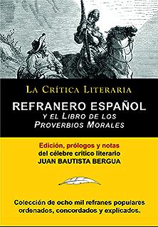 Refranero Español y el Libro de los Proverbios Morales; Colección La Crítica Literaria por el