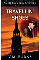 Travellin' Shoes (An RJ Franklin Mystery Book 1) Kindle Edition