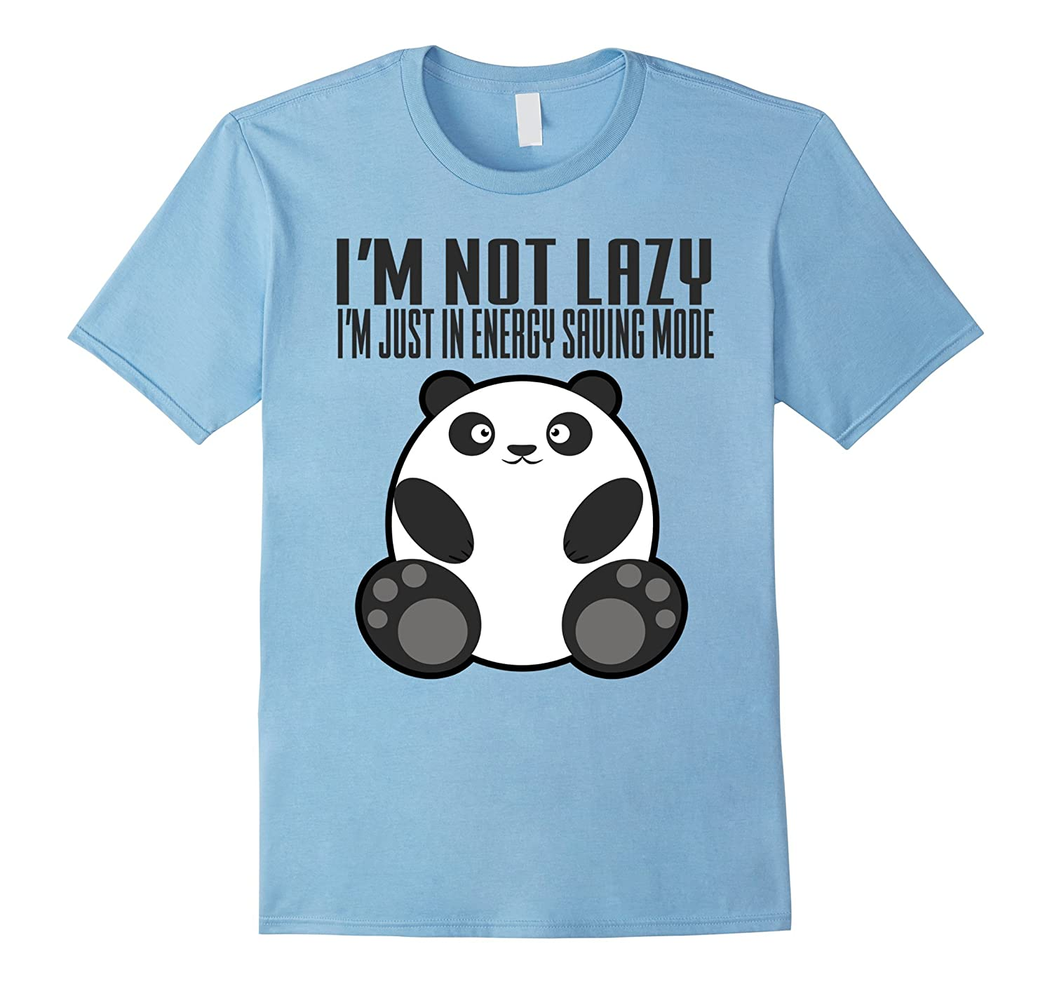 f3dbe43ca Im Not Lazy Im Just In Energy Saving Mode T-Shirts-Vaci
