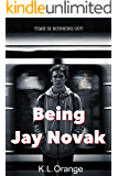 Being Jay Novak (Being on the Margins Book 1)