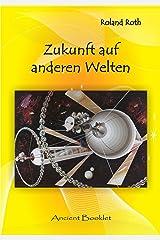 Zukunft auf anderen Welten (German Edition) Kindle Edition
