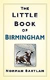 The Little Book of Birmingham