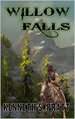 Willow Falls: U.S. Deputy Marshal Matt Bannister: A Western Adventure (The U.S. Deputy Marshal Matt Bannister Western Series Book 1)