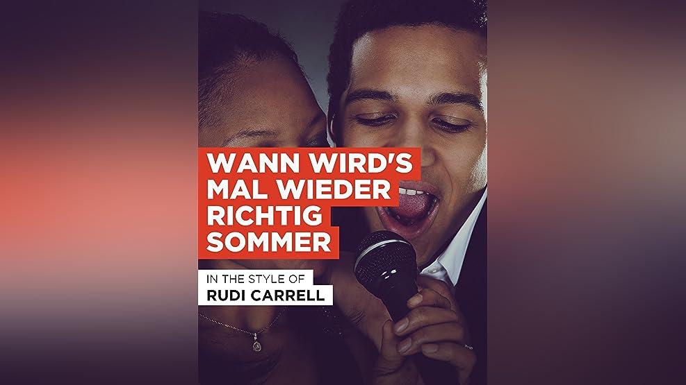"""Wann wird's mal wieder richtig Sommer im Stil von """"Rudi Carrell"""""""