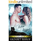 Kitten Around: A Shapeshifter Paranormal Romance (Shifting Hearts Dating Agency Book 3)
