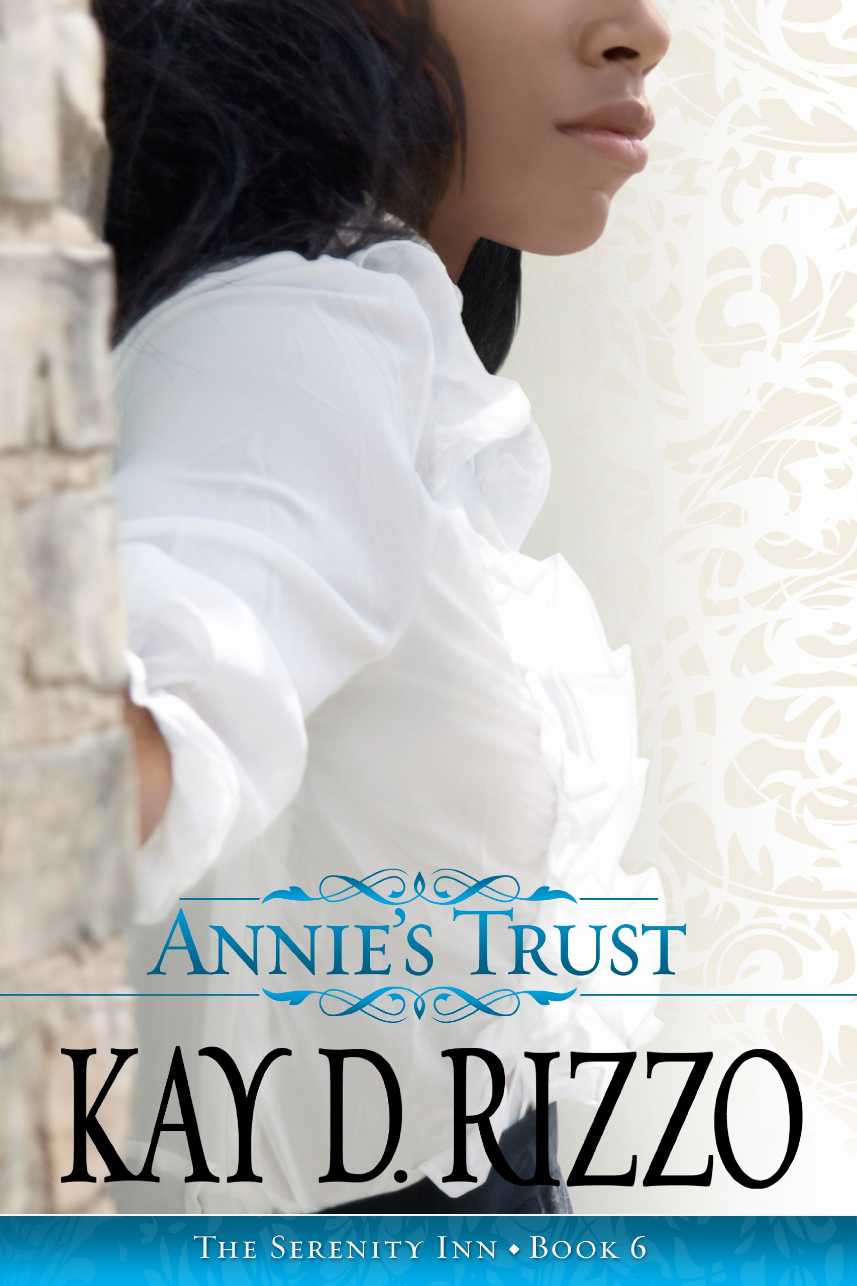 Annie's Trust  Serenity's Inn Series book 6 (Serenity Inn Book)