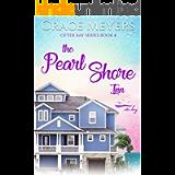 The Pearl Shore Inn (Otter Bay Series Book 4)