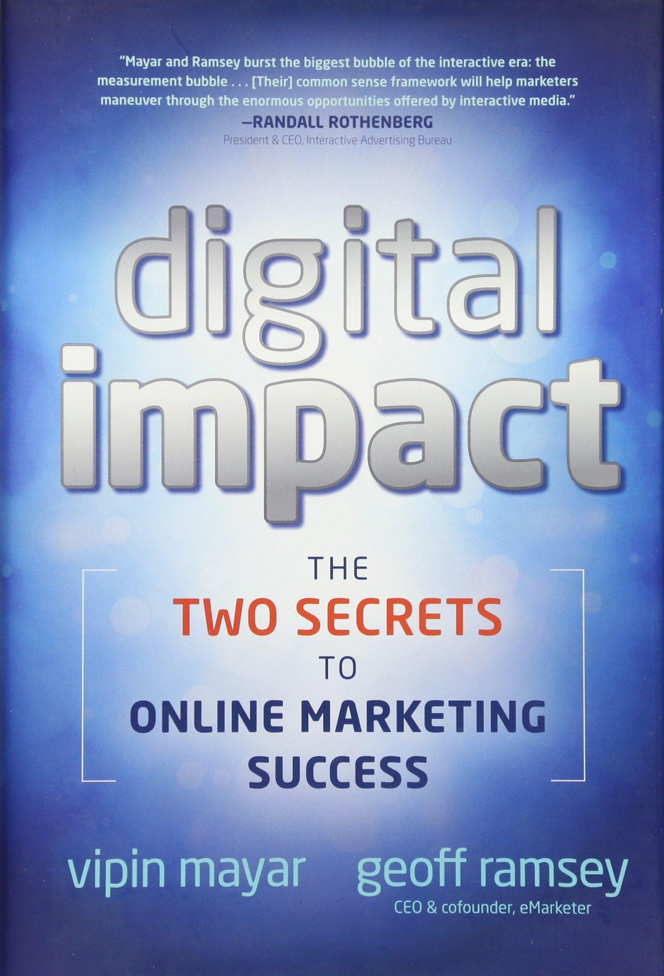 Read Online Digital Impact: The Two Secrets to Online Marketing Success ebook