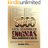 5000 Fácil Scramblex Enigmas Para Aumentar O Seu QI (PORTUGUESE IQ BOOST PUZZLES Livro 1)