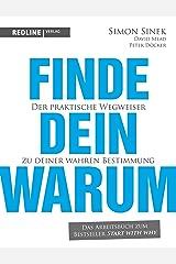 Finde dein Warum: Der praktische Wegweiser zu deiner wahren Bestimmung (German Edition) Kindle Edition