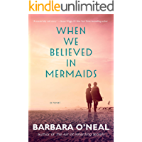 When We Believed in Mermaids: A Novel book cover